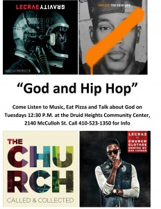 God and Hip Hop @ Druid Heights Community Development Corporation | Baltimore | Maryland | United States